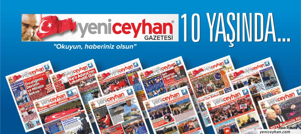 Gazeteniz YENİCEYHAN 10 YAŞINDA...